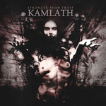 Kamlath - Stronger Than Frost (CD)