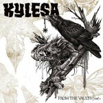 Kylesa - From The Vaults - Vol. 1 (CD)