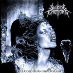 Suicide Emotions - The Cold Burning Daylight (CD)