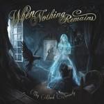 When Nothing Remains - Thy Dark Serenity (CD)