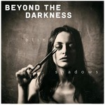 Beyond The Darkness - Blind Shadows (CD)