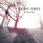 Ekove Efrits - Nowhere (CD)
