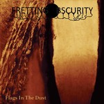 Fretting Obscurity - Flags In The Dust (CD)