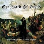 Graveyard Of Souls - Pequeños Fragmentos De Tiempo Congelado (CD)