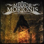 Mirror Morionis - Eternal Unforgiveness (CD)