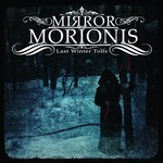 Mirror Morionis - Last Winter Tolls (CD)