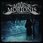 Mirror Morionis - Last Winter Tolls (CD)