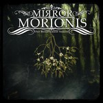 Mirror Morionis - Our Bereavement Season (2xCD)