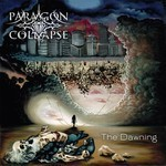 Paragon Collapse - The Dawning (CD)