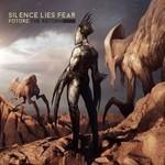 Silence Lies Fear - Future: The Return (CD)