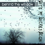 Until My Funerals Began - Behind The Window (CD)
