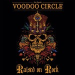 Voodoo Circle - Raised On Rock (CD)