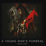 A Young Man's Funeral - Thanatic Unlife (CD)