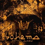 Bohema - Eternal Slaves (CD)