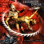 Callenish Circle - My passion // Your Pain (CD)