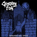 Cemetery Fog - Towards The Gates (MCD)