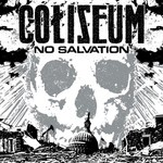 Coliseum - No Salvation (CD)