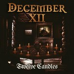December XII - Twelve Candles (CD)