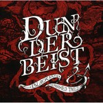 Dunderbeist - Black Arts & Crooked Tails (CD)