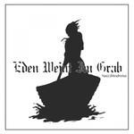 Eden Weint Im Grab - Na(c)htodreise (CD)