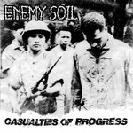 Enemy Soil - Casualties Of Progress (CD)