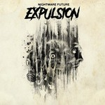 Expulsion - Nightmare Future (CD)