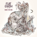 Flat Earth - None For One (CD)