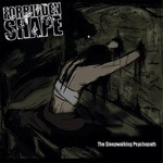 Forbidden Shape - The Sleepwalking Psychopath (CD)