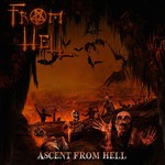 From Hell - Ascent From Hell (CD)