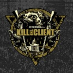 Kill the Client - Set for Extinction (CD)