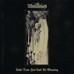 Matalobos - Until Time Has Lost All Meaning (CD) Digipak