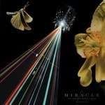 Miracle - The Strife Of Love In A Dream (CD)