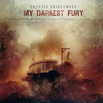 My Darkest Fury - Hectic Existence (CD)