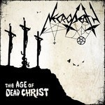 Necrodeath - The Age Of Dead Christ (CD)