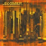Scanner - Scantropolis (CD)