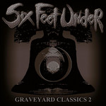 Six Feet Under - Graveyard Classics 2 (CD)