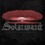 Solarward - How To Survive A Rainout (CD)