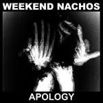 Weekend Nachos - Apology (CD)