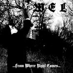 Wel - ...From Where Night Comes... (CD)
