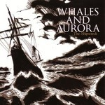 Whales And Aurora - The Shipwreck (CD)