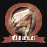 Chthonian - The Preachings Of Hate Are Lord (CD)