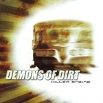Demons Of Dirt - Killer Engine (CD)