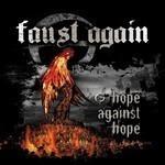 Faust Again - Hope Against Hope (CD)