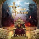 Human Fortress - Reign Of Gold (CD)
