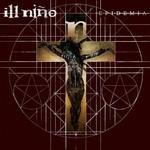 Ill Nino - Epidemia (CD)