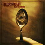 Illdisposed - Burn Me Wicked (CD)