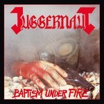 Juggernaut - Baptism Under Fire (CD)