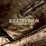 Kill Division - Destructive Force (CD)