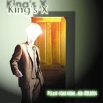 King's X - Please Come Home…Mr.Bulbous (CD)
