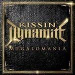Kissin' Dynamite - Megalomania (CD)